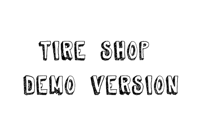 Tire Shop Demo Version